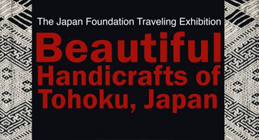 Exploring Tohoku's exquisite handicrafts Lacquerware, baskets, and more, take center stage in a traveling exhibition