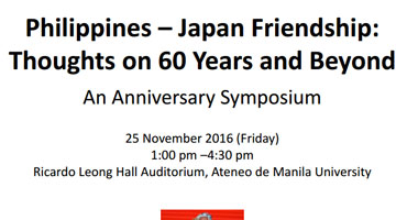 Philippines – Japan Friendship: Thoughts on 60 Years and Beyond — An Anniversary Symposium
