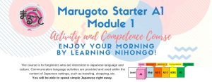 MARUGOTO Starter A1 Module 1 Activity and Competence Course – Deadline: June 3, Monday