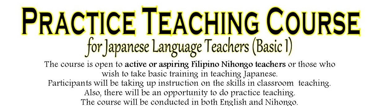 Practice Teaching Course in Manila – September 21, 22 & 28, 2019
