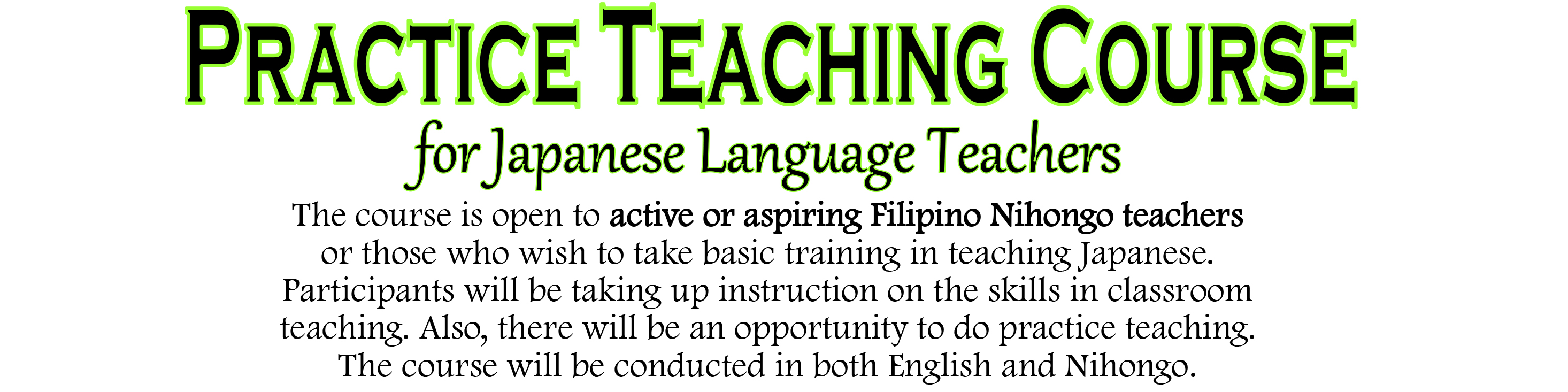 Practice Teaching Course in Manila – March 21, 22 & 28, 2020