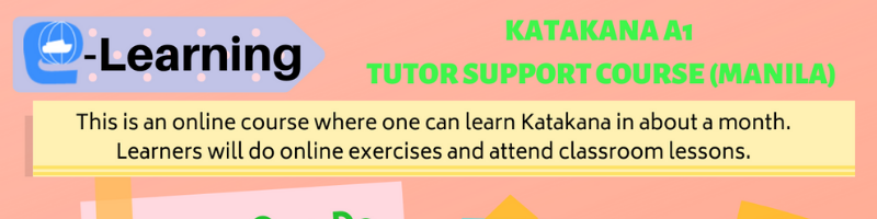 KATAKANA A1 TUTOR SUPPORT COURSE – Registration Deadline: March 23 (Monday)