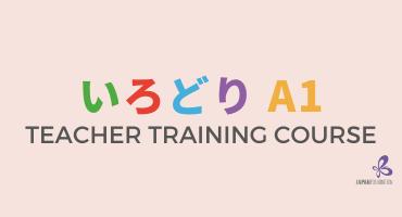 Irodori A1 Teaching Training Course